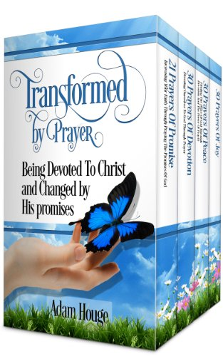 Prayers That Transform Box Set 2:Being Devoted To Christ And Changed By His Promises (4 Prayer Books In 1) PDF