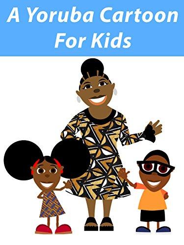 A Yoruba Cartoon For Kids