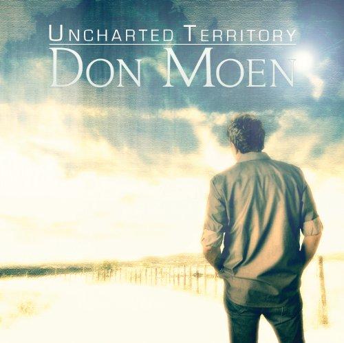 Don Moen - Uncharted Territory - Zortam Music