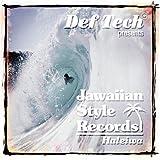 Def Tech Presents Jawaiian Style Records Haleiwaを試聴する