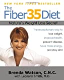 img - for The Fiber35 Diet: Nature's Weight Loss Secret book / textbook / text book