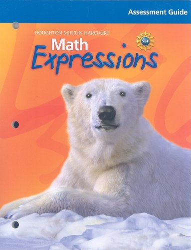 Math Expressions: Assessment Guide Grade 4