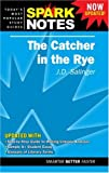 SparkNotes Editors Catcher in the Rye by J. D. Salinger, The (Sparknotes Literature Guides)