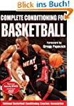 Complete Conditioning for Basketball...