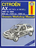 A. K. Legg Citroen AX (Petrol and Diesel) Owners Workshop Manual (Haynes Owners Workshop Manuals)