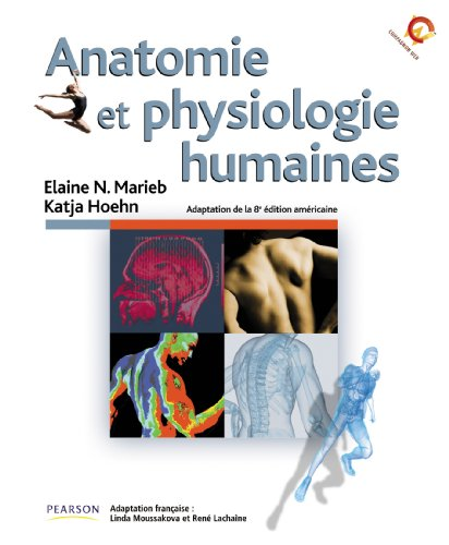 anatomie et physiologie humaine marieb 8 edition pdf