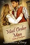 Mail Order Man(Ladies of Larkspur Book 1)