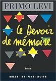 echange, troc Primo Levi, Anna Bravo, Federico Cereja - Le devoir de mémoire