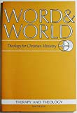 Word & World: Theology for Christian Ministry (Volume 21 Number 1, Winter 2001