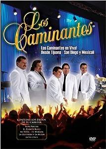 Los Caminantes: En Vivo! - Desde Tijuana, San Diego y Mexicali