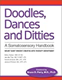 Doodles, Dances & Ditties: A Trauma-informed Somatosensory Handbook
