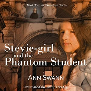 Stevie-girl and the Phantom Student Audiobook