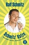 Schmitz' Katze: Hunde haben Herrchen,...