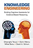 img - for Knowledge Engineering: Building Cognitive Assistants for Evidence-based Reasoning book / textbook / text book