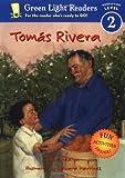 Tomás Rivera (Green Light Readers Level 2)