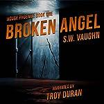 Broken Angel: House Phoenix, Book 1 | S.W. Vaughn