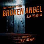 Broken Angel: House Phoenix, Book 1 | S.W. Vaughn