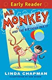 img - for Mr Monkey and the Birthday Party (Early Reader) book / textbook / text book