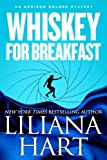 Whiskey For Breakfast: An Addison Holmes Mystery (Addison Holmes Mysteries Book 3) (English Edition)