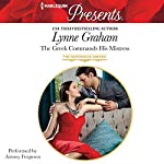 The Greek Commands His Mistress | Lynne Graham