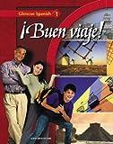 ¡Buen viaje! Level 1, Student Edition (Glencoe Spanish)