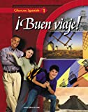 Buen viaje! Level 1, Student Edition (Glencoe Spanish)