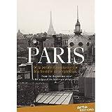 Paris : de la Percee Haussmannienne a la Frontière du Peripherique