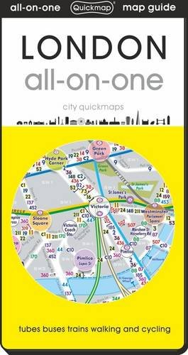 London All-on-One: Tubes, Buses, Trains, Walking and Cycling (All-on-one City Quickmaps)