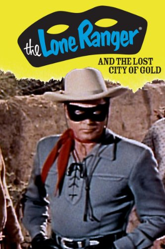 The Lone Ranger and the City of Gold