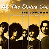 The Lowdownby At The Drive In