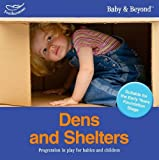 Dens and Shelters: Progression in Play for Babies and Children (1408195100) by Williams, Liz