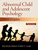Abnormal Child and Adolescent Psychology with DSM-V Updates (8th Edition)