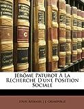 Jérôme Paturot À La Recherche D'une Position Sociale (French Edition) (1141995174) by Reybaud, Louis