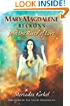 Mary Magdalene Beckons: Join the Rive...