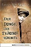 Image de Der Junge, der Träume schenkte: Roman
