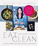 Eat Clean: Wok Yourself to Health: Bi...