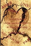 img - for A Cheated Heart: (Living Through Infidelity) book / textbook / text book