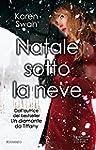 Natale sotto la neve (eNewton Narrativa)