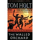 The Walled Orchardby Tom Holt