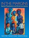 In the Margins: Special Populations and American Justice