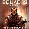 Squad 19: A Short Story from The Tisaian Chronicles Audiobook by Nicholas Sansbury Smith Narrated by James Fouhey