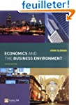 Economics and the Business Environmen...