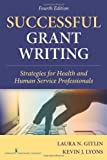 img - for Successful Grant Writing, 4th Edition: Strategies for Health and Human Service Professionals (Gitlin, Successful Grant Writing) book / textbook / text book