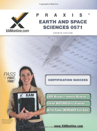 Praxis Earth And Space Sciences 0571 Teacher Certification Test Prep Study Guide (Xam Praxis)