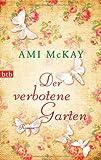 Der verbotene Garten (3442745322) by Ami McKay