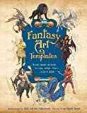 img - for Fantasy Art Templates: Ready-Made Art to Copy, Adapt, Trace, Scan & Paint[ FANTASY ART TEMPLATES: READY-MADE ART TO COPY, ADAPT, TRACE, SCAN & PAINT ] by Ward, Jean Marie (Author) Mar-01-10[ Paperback ] book / textbook / text book