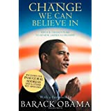 Change We Can Believe in: Barack Obama's Plan to Renew America's Promiseby President Barack Obama