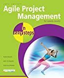 Agile Project Management in easy steps: For speedy results