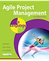 Agile Project Management in easy steps: For speedy results (English Edition)