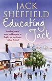 Educating Jack (Jack Sheffield 6)